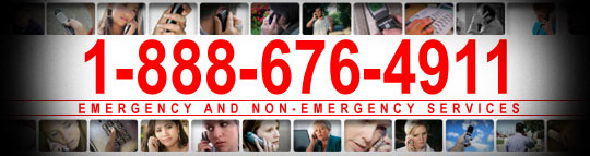 For fast, reliable transport service DIAL 1-888-676-4911 for dispatcher to order  IMMEDIATE or SCHEDULED transfer service EMERGENCY & NON-EMERGENCY